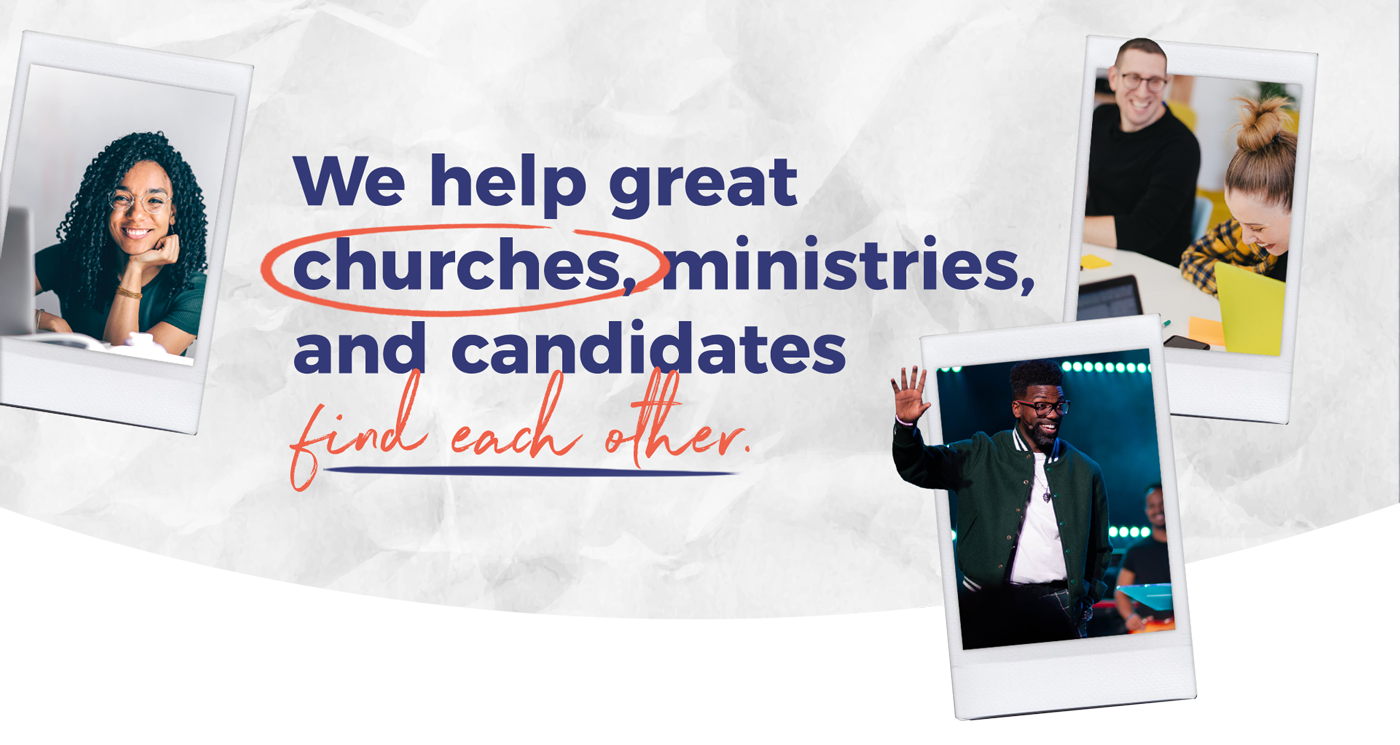 We help great churches, ministries and candidates find each other!